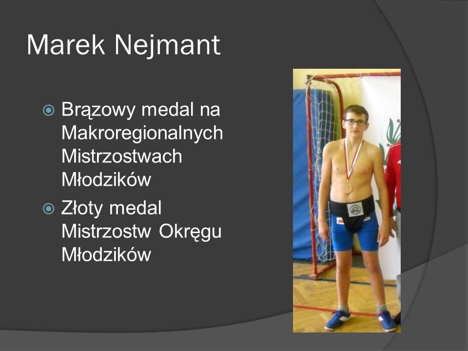 Marek Nejmant Brązowy medal na Makroregionalnych Mistrzostwach Młodzików.