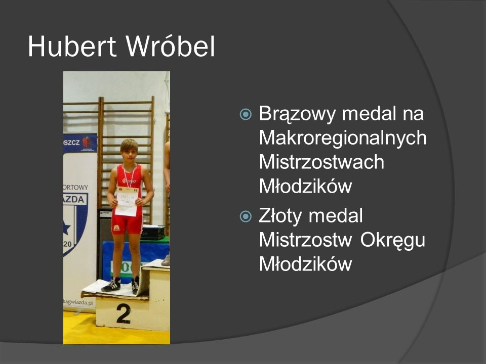 Hubert Wróbel Brązowy medal na Makroregionalnych Mistrzostwach Młodzików.