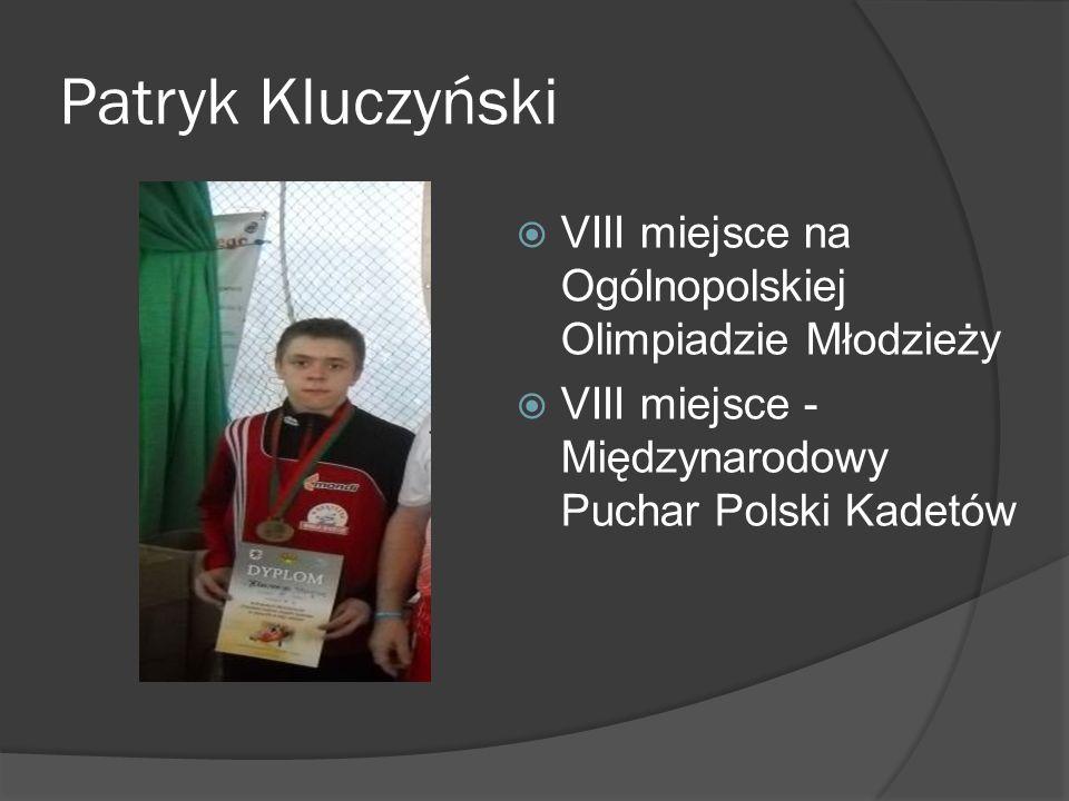 Patryk Kluczyński VIII miejsce na Ogólnopolskiej Olimpiadzie Młodzieży