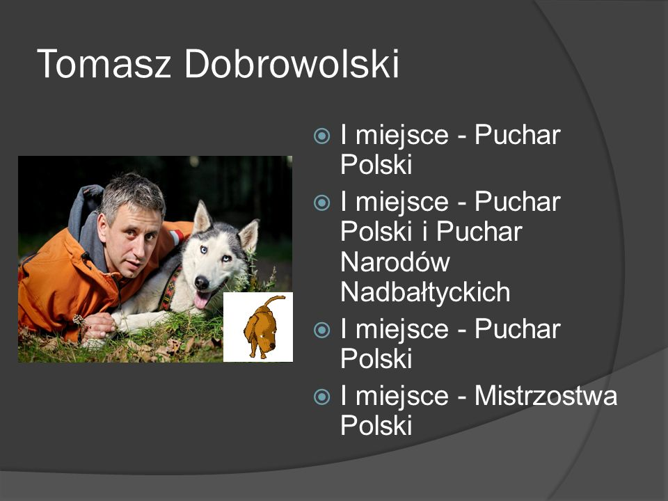 Tomasz Dobrowolski I miejsce - Puchar Polski