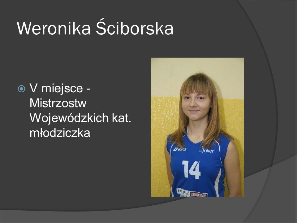 Weronika Ściborska V miejsce - Mistrzostw Wojewódzkich kat. młodziczka