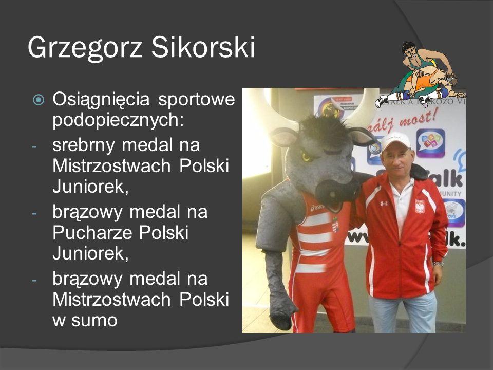 Grzegorz Sikorski Osiągnięcia sportowe podopiecznych: