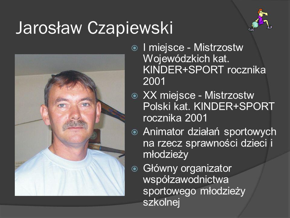 Jarosław Czapiewski I miejsce - Mistrzostw Wojewódzkich kat. KINDER+SPORT rocznika 2001.