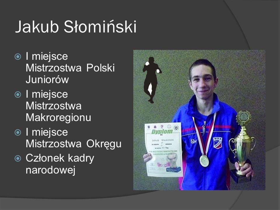 Jakub Słomiński I miejsce Mistrzostwa Polski Juniorów