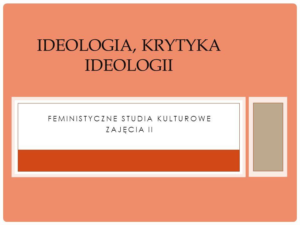 Ideologia, krytyka ideologii