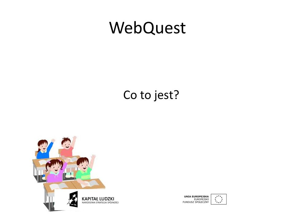 WebQuest Co to jest