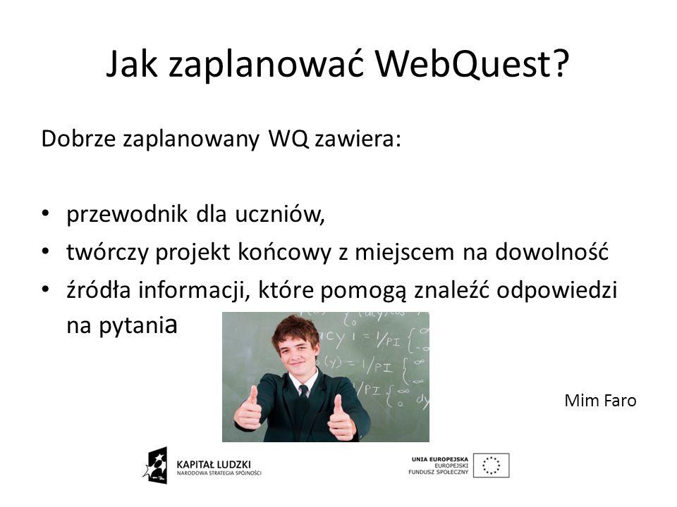 Jak zaplanować WebQuest