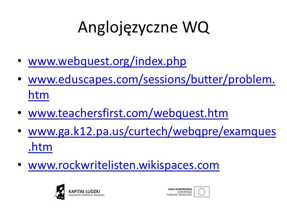 Anglojęzyczne WQ www.webquest.org/index.php