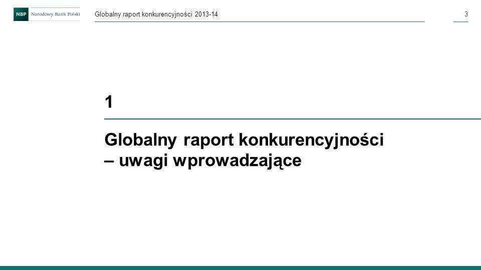 Globalny raport konkurencyjności – uwagi wprowadzające