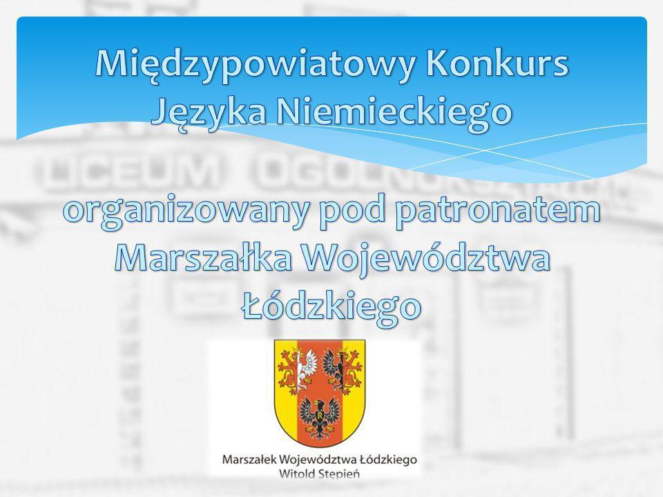 Międzypowiatowy Konkurs Języka Niemieckiego organizowany pod patronatem Marszałka Województwa Łódzkiego