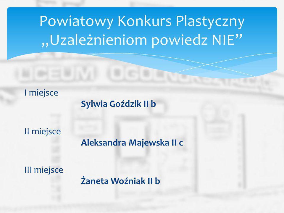 """Powiatowy Konkurs Plastyczny """"Uzależnieniom powiedz NIE"""