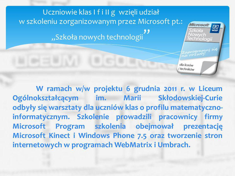 """Uczniowie klas I f i II g wzięli udział w szkoleniu zorganizowanym przez Microsoft pt.: """"Szkoła nowych technologii"""