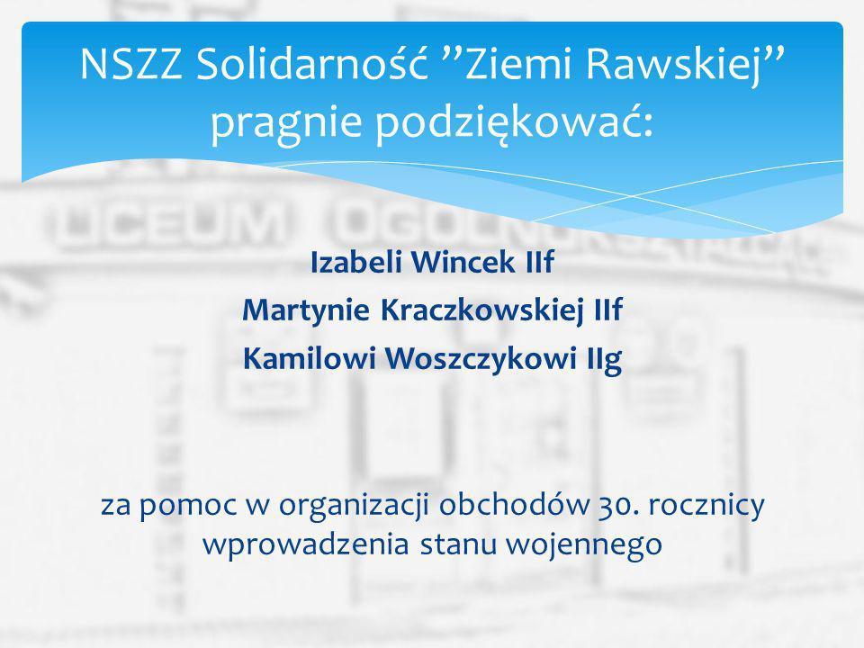 NSZZ Solidarność Ziemi Rawskiej pragnie podziękować:
