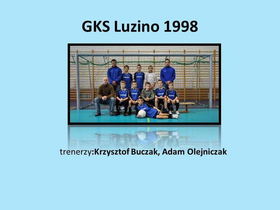 GKS Luzino 1998 trenerzy:Krzysztof Buczak, Adam Olejniczak