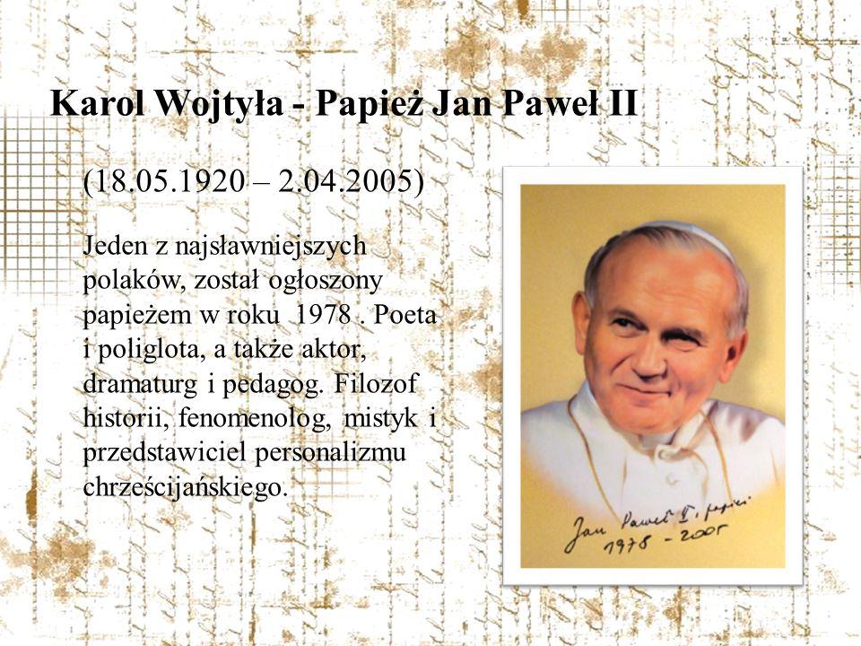 Karol Wojtyła - Papież Jan Paweł II