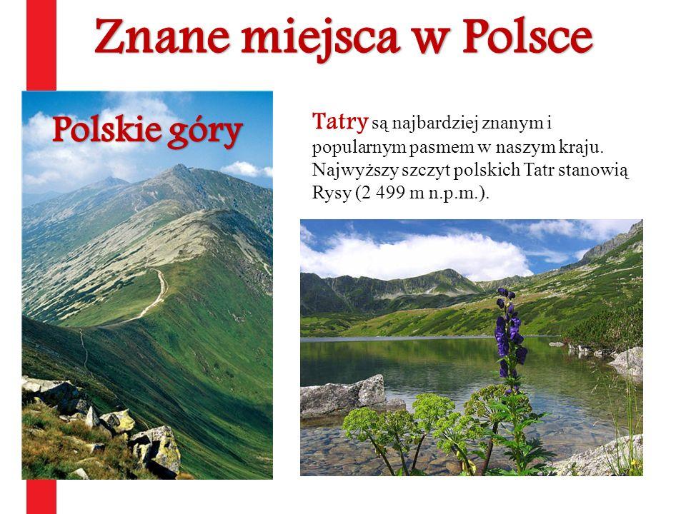 Znane miejsca w Polsce Polskie góry