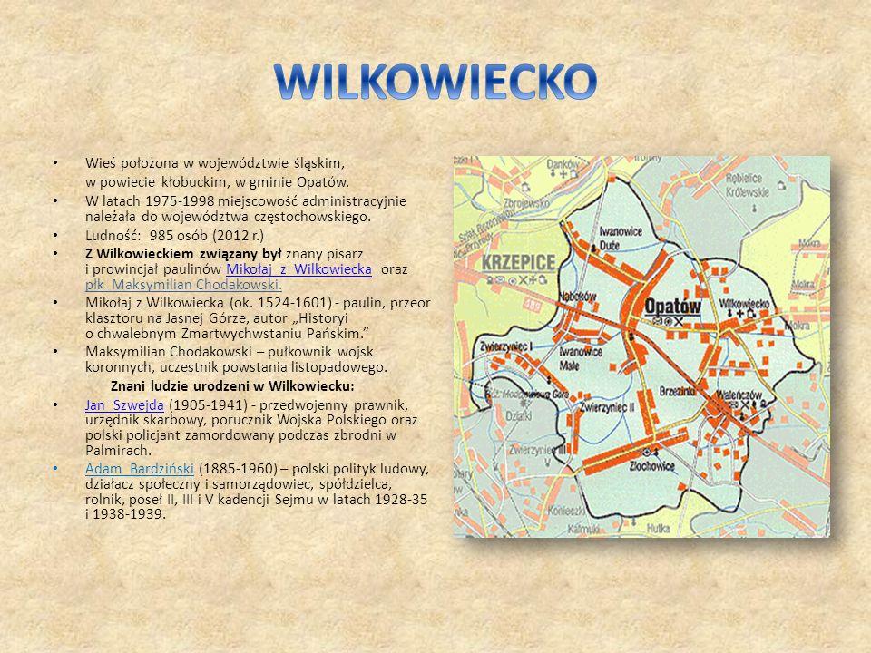 WILKOWIECKO Wieś położona w województwie śląskim,