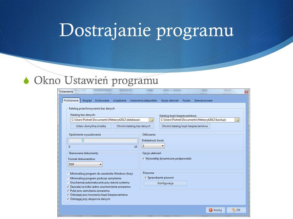 Dostrajanie programu Okno Ustawień programu