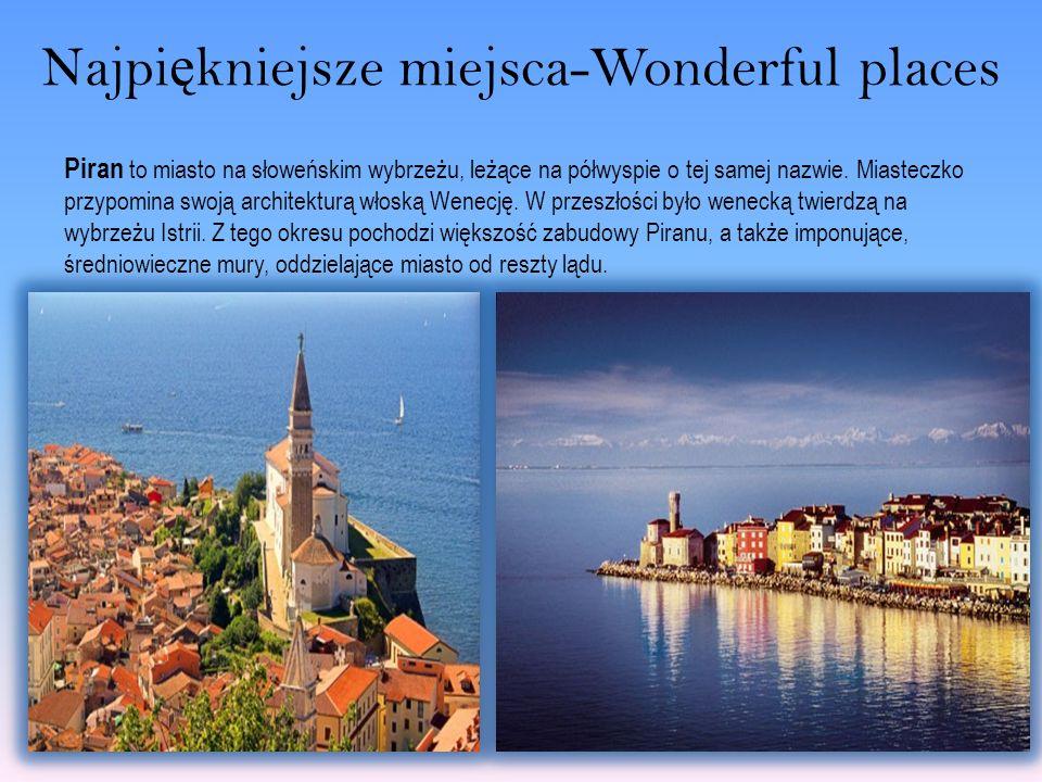 Najpiękniejsze miejsca-Wonderful places