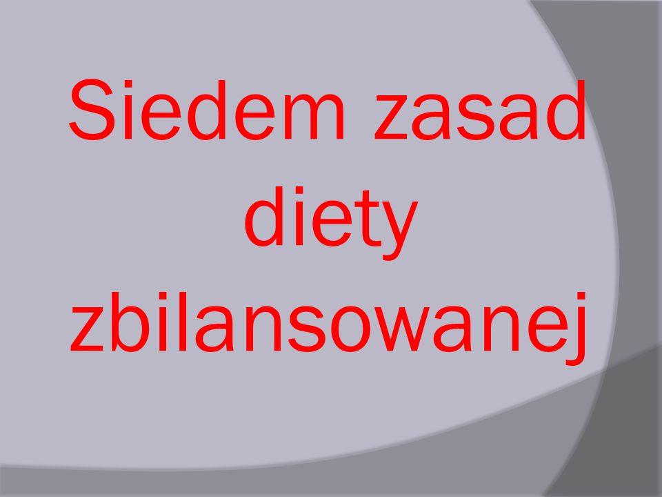 Siedem zasad diety zbilansowanej