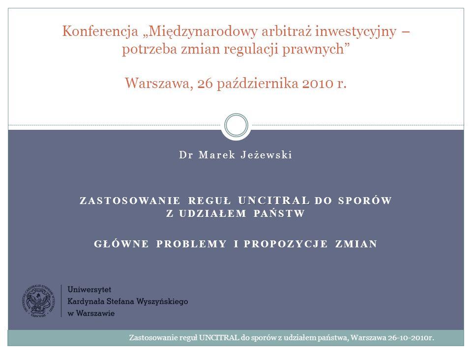 """Konferencja """"Międzynarodowy arbitraż inwestycyjny – potrzeba zmian regulacji prawnych Warszawa, 26 października 2010 r."""