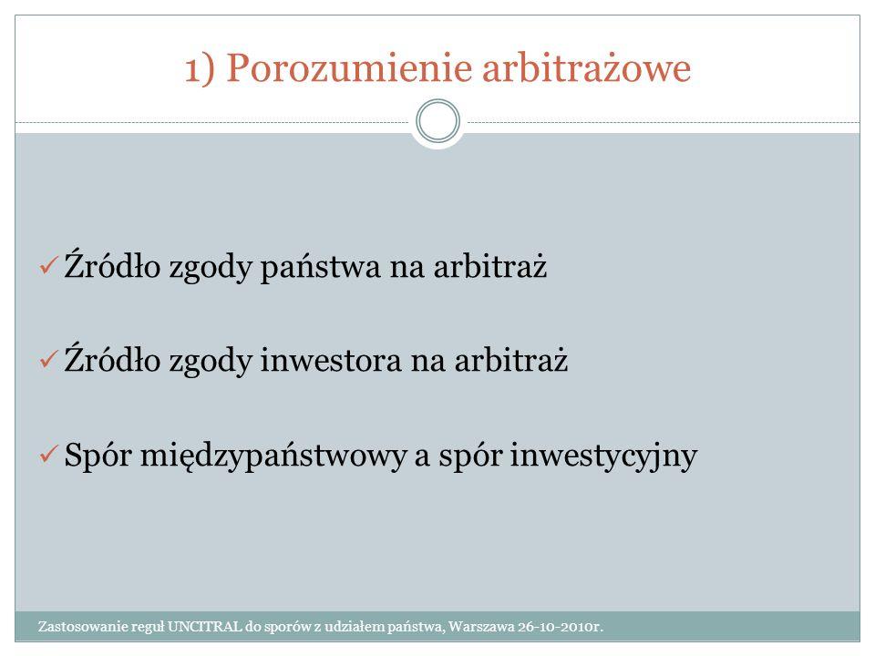 1) Porozumienie arbitrażowe