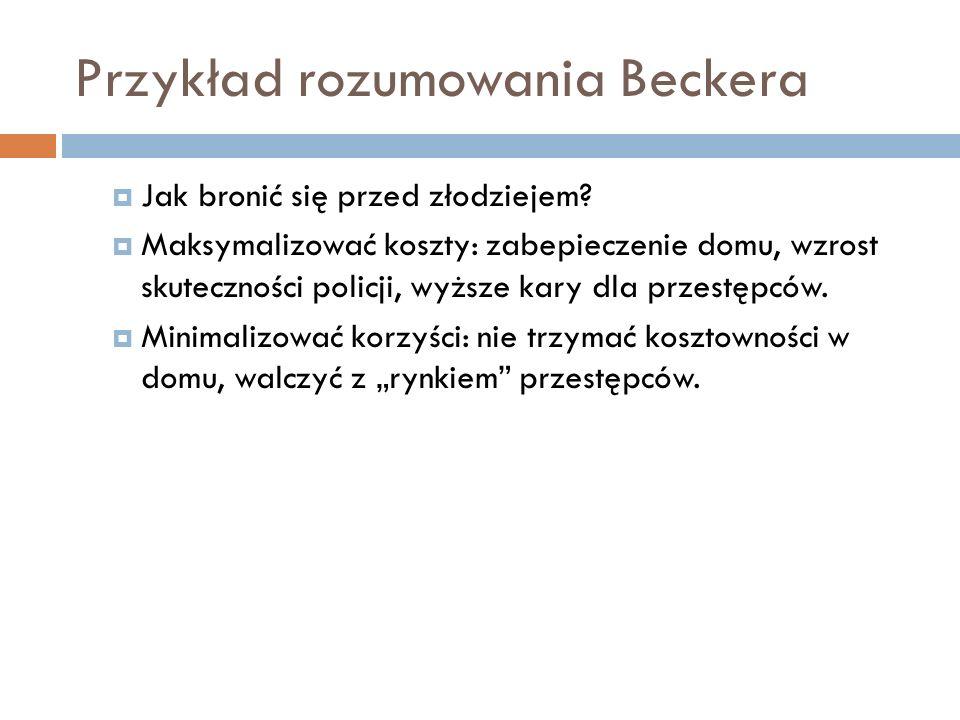 Przykład rozumowania Beckera