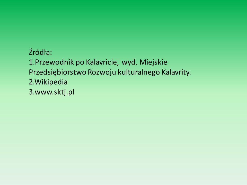 Źródła: 1.Przewodnik po Kalavricie, wyd. Miejskie Przedsiębiorstwo Rozwoju kulturalnego Kalavrity. 2.Wikipedia.
