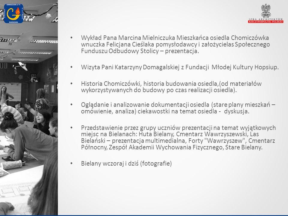Wykład Pana Marcina Mielniczuka Mieszkańca osiedla Chomiczówka wnuczka Felicjana Cieślaka pomysłodawcy i założycielas Społecznego Funduszu Odbudowy Stolicy – prezentacja.