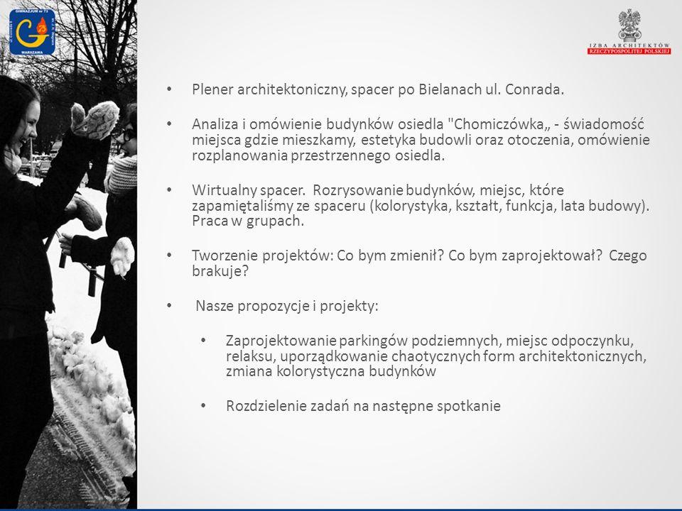 Plener architektoniczny, spacer po Bielanach ul. Conrada.