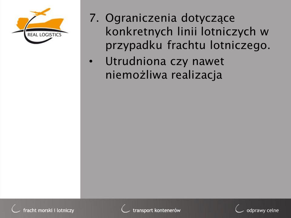 Ograniczenia dotyczące konkretnych linii lotniczych w przypadku frachtu lotniczego.