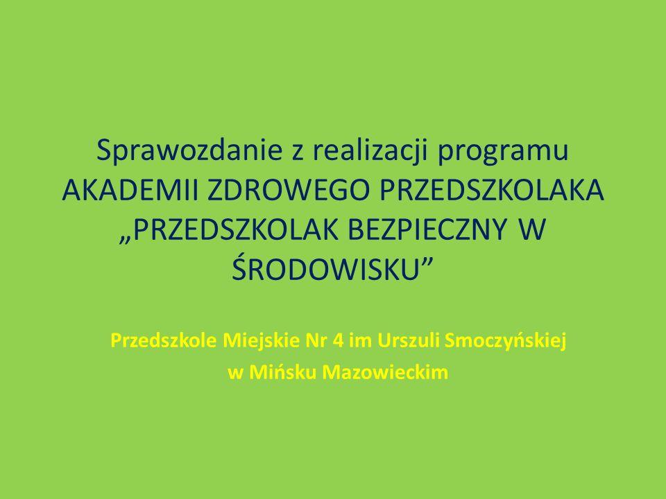 Przedszkole Miejskie Nr 4 im Urszuli Smoczyńskiej w Mińsku Mazowieckim