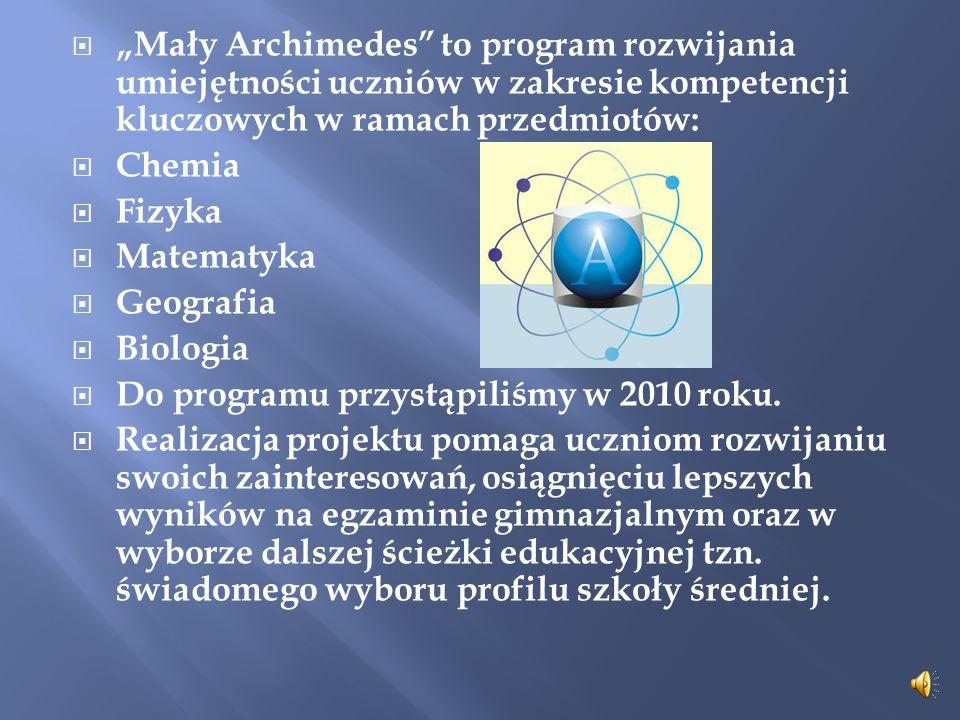 """""""Mały Archimedes to program rozwijania umiejętności uczniów w zakresie kompetencji kluczowych w ramach przedmiotów:"""