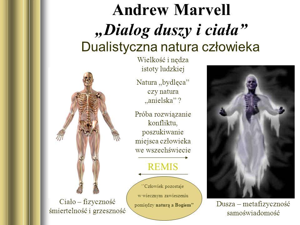 "Andrew Marvell ""Dialog duszy i ciała"