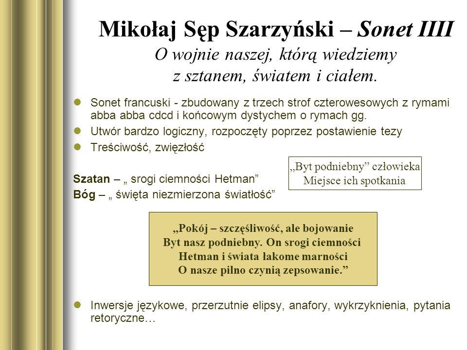 Mikołaj Sęp Szarzyński – Sonet IIII O wojnie naszej, którą wiedziemy z sztanem, światem i ciałem.