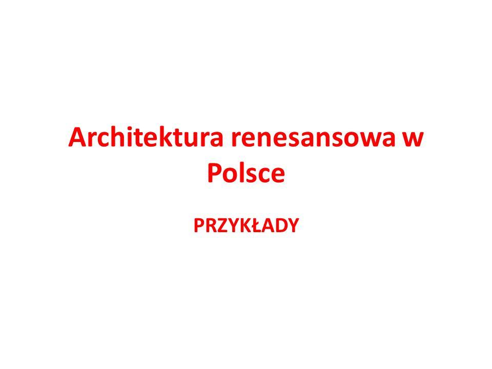Architektura renesansowa w Polsce