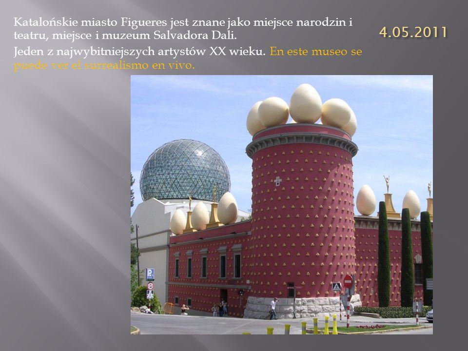 4.05.2011 Katalońskie miasto Figueres jest znane jako miejsce narodzin i teatru, miejsce i muzeum Salvadora Dali.