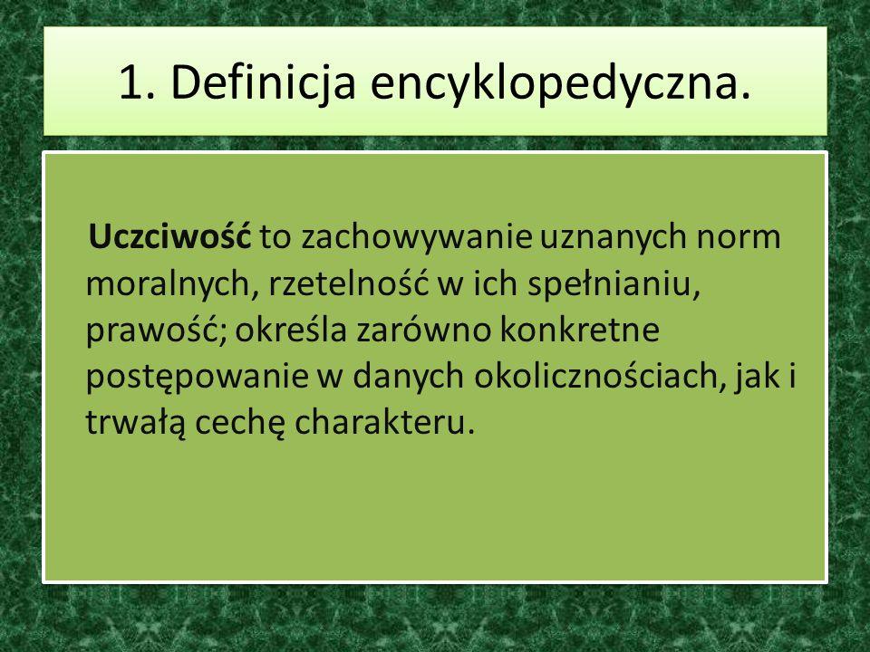 1. Definicja encyklopedyczna.