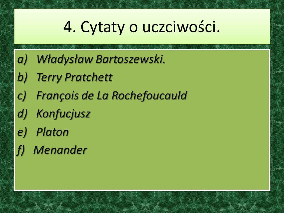 4. Cytaty o uczciwości. Władysław Bartoszewski. Terry Pratchett