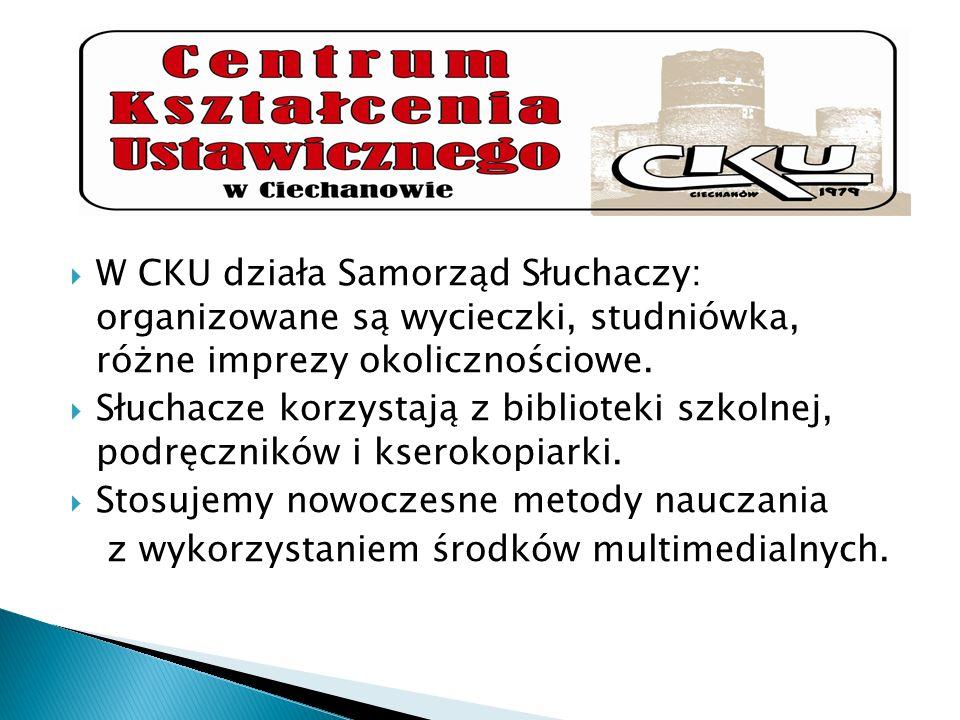 W CKU działa Samorząd Słuchaczy: organizowane są wycieczki, studniówka, różne imprezy okolicznościowe.