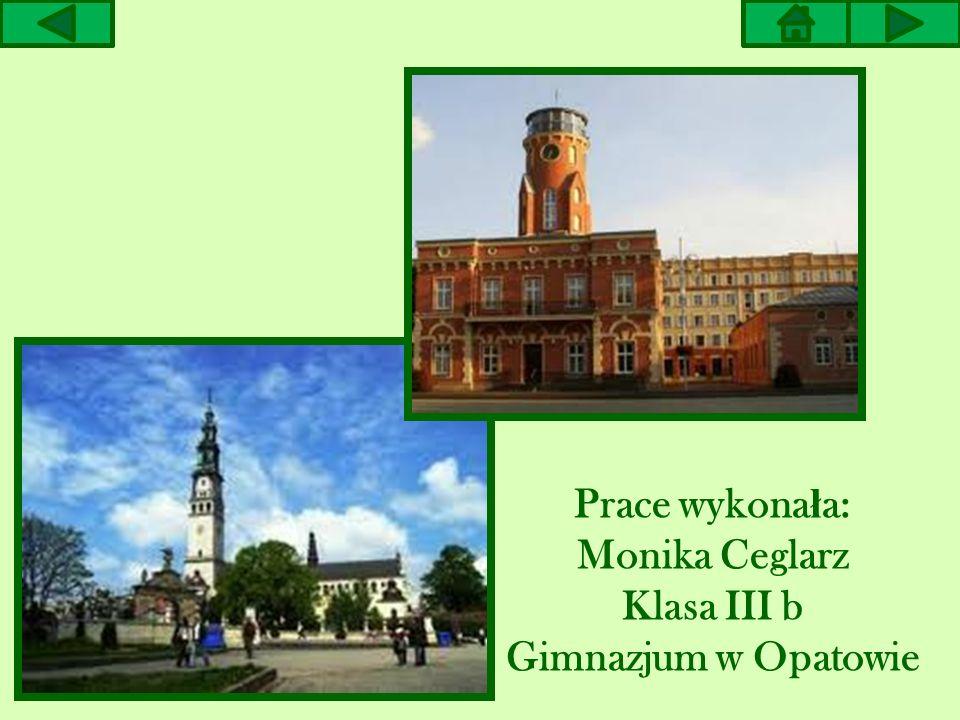 Prace wykonała: Monika Ceglarz Klasa III b Gimnazjum w Opatowie