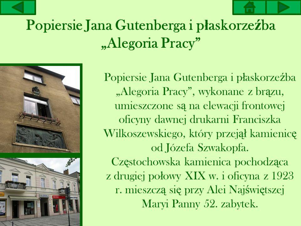"""Popiersie Jana Gutenberga i płaskorzeźba """"Alegoria Pracy"""