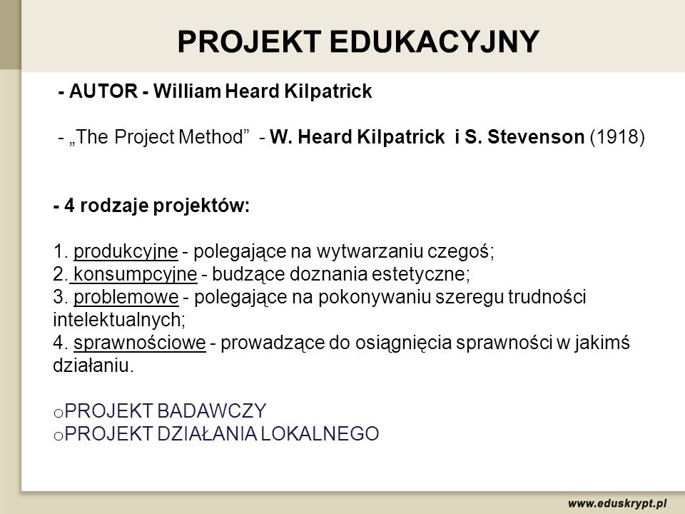 PROJEKT EDUKACYJNY - AUTOR - William Heard Kilpatrick