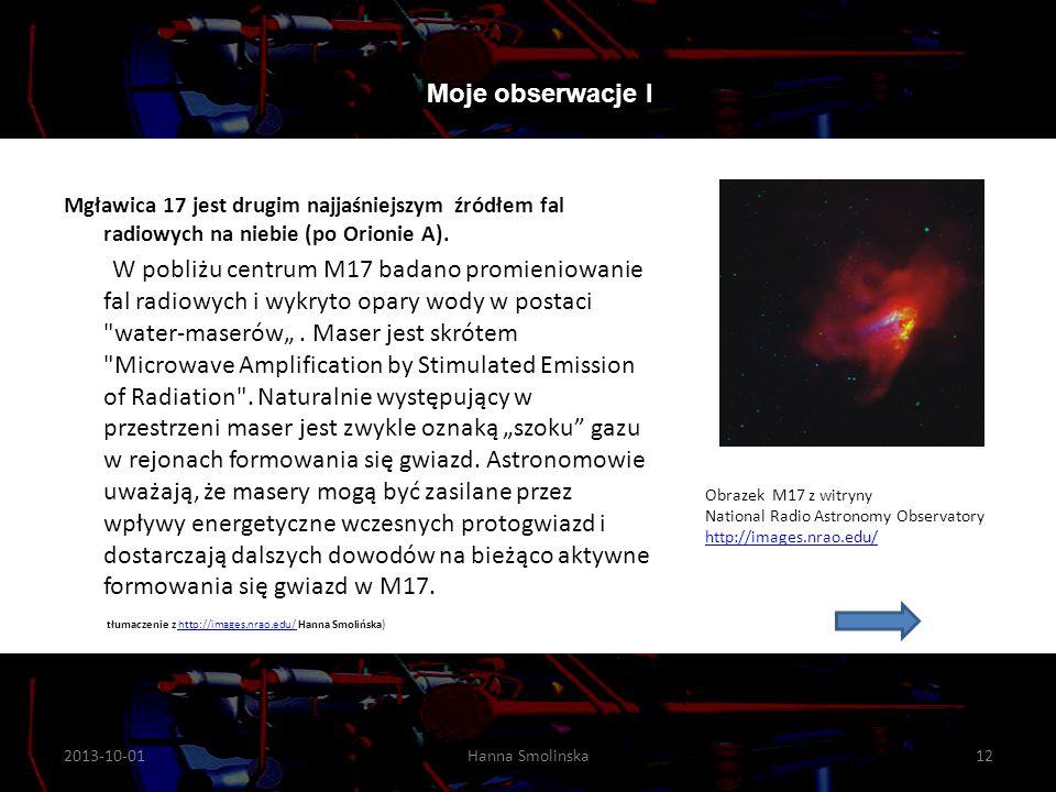 Moje obserwacje I Mgławica 17 jest drugim najjaśniejszym źródłem fal radiowych na niebie (po Orionie A).