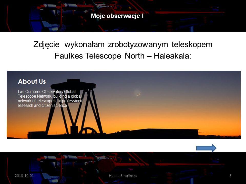 Moje obserwacje I Zdjęcie wykonałam zrobotyzowanym teleskopem Faulkes Telescope North – Haleakala: