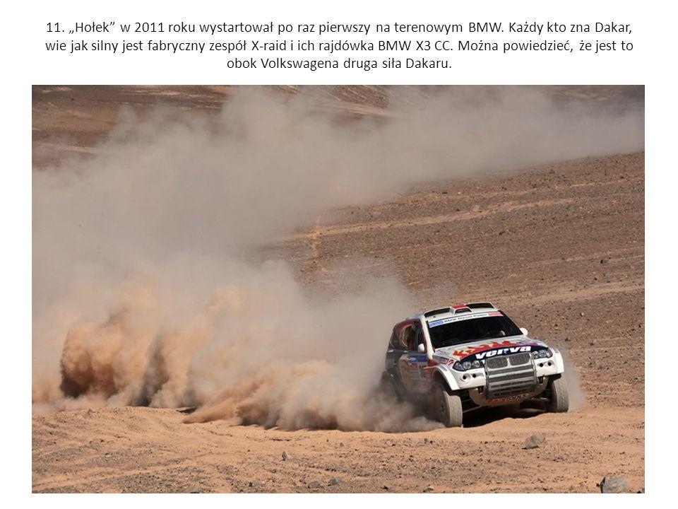 """11. """"Hołek w 2011 roku wystartował po raz pierwszy na terenowym BMW"""