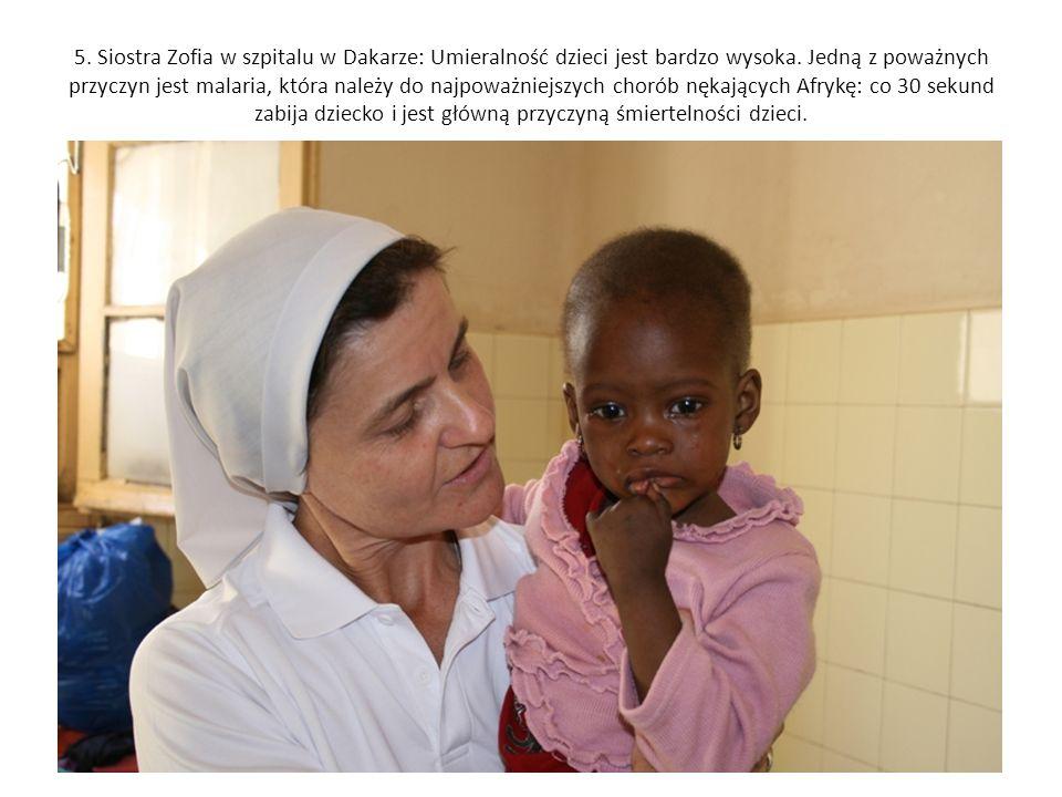 5. Siostra Zofia w szpitalu w Dakarze: Umieralność dzieci jest bardzo wysoka.