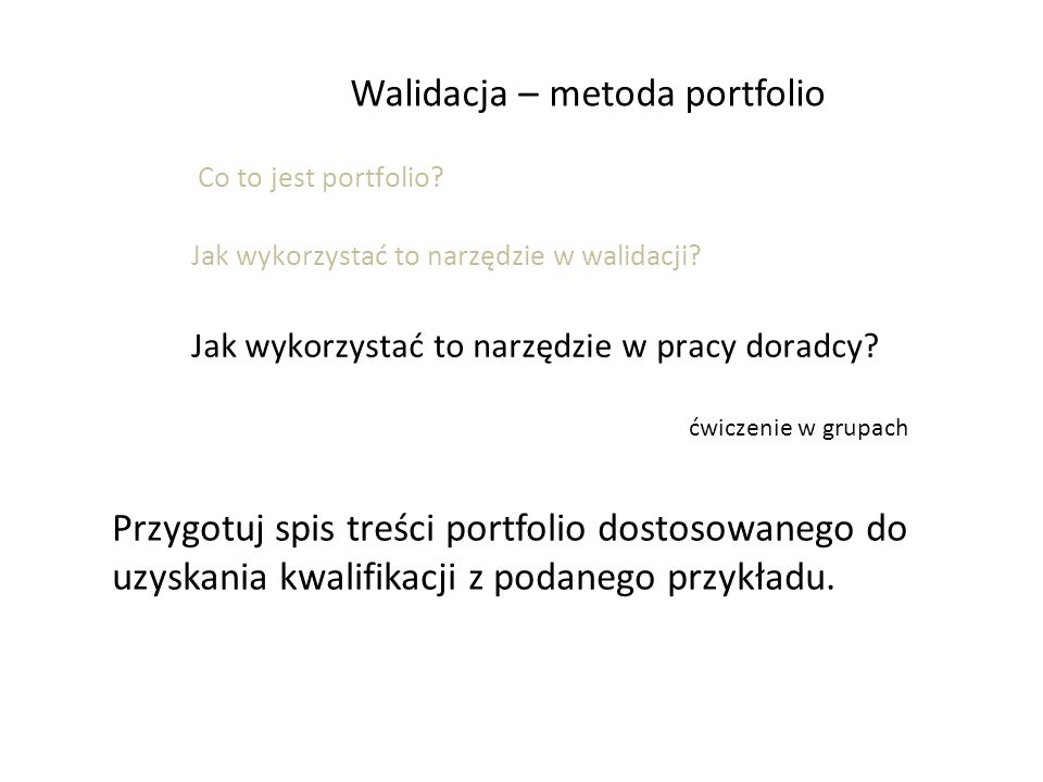 Walidacja – metoda portfolio