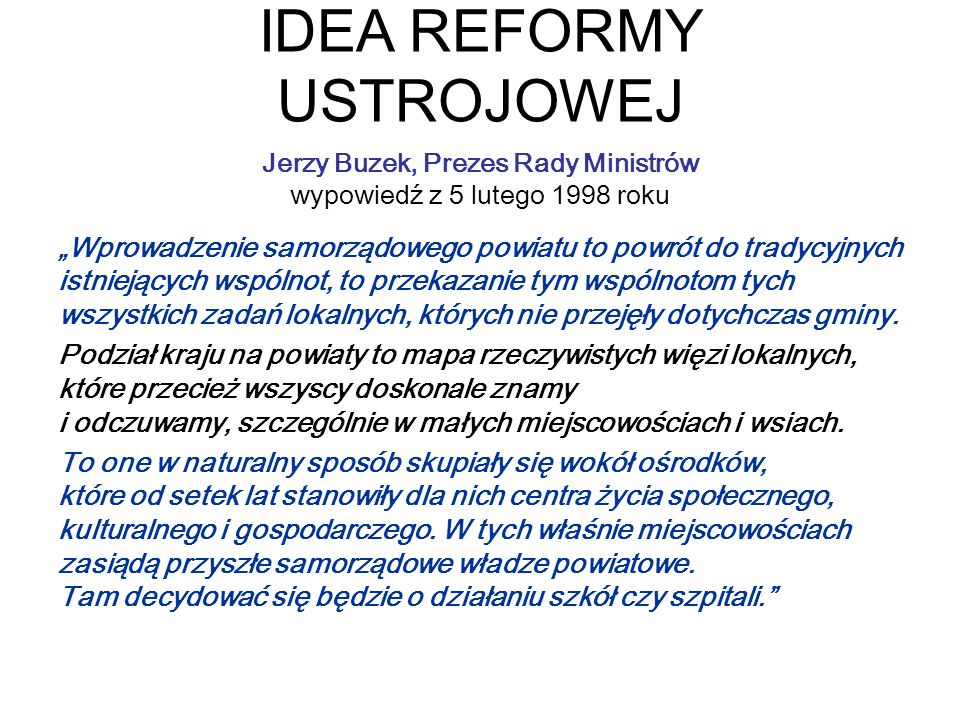 IDEA REFORMY USTROJOWEJ