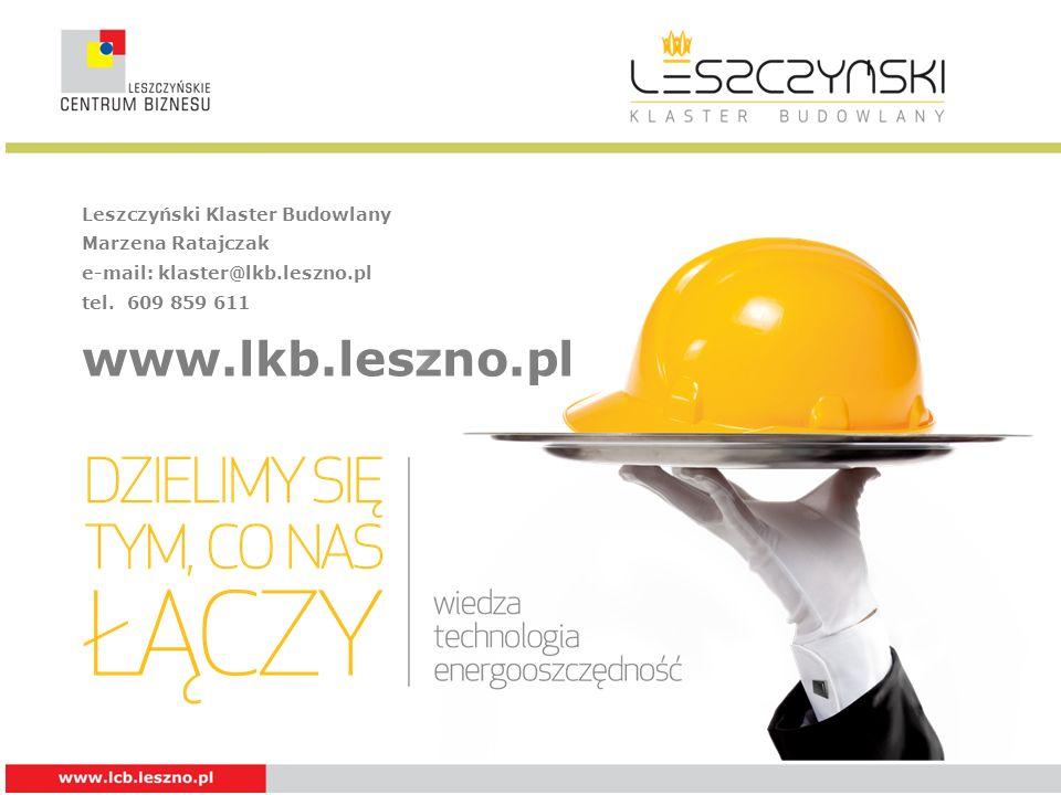 www.lkb.leszno.pl Leszczyński Klaster Budowlany Marzena Ratajczak